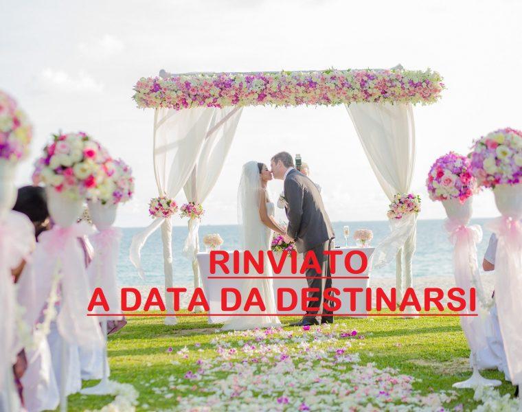 Matrimonio rinviato a causa del Covid19. Cosa fare ora?